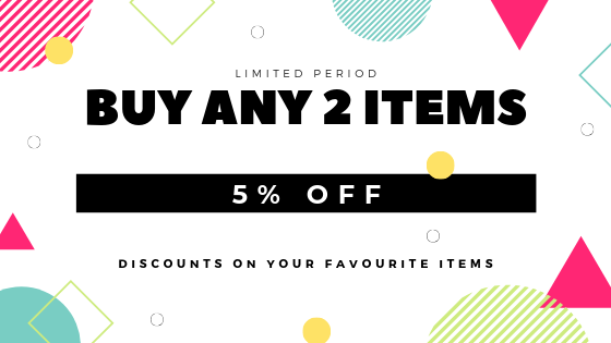 Buy any 2 items 5% OFF